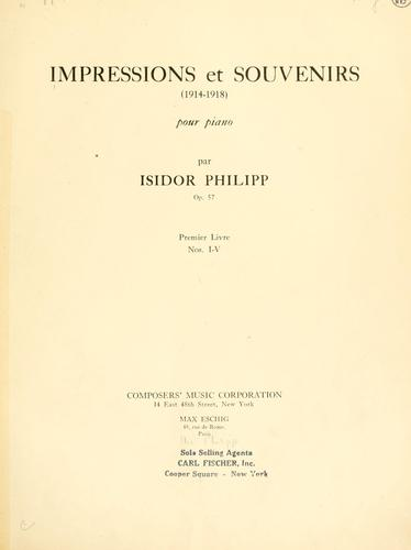 Impressions et souvenirs (1914-1918) by Isidore Edmond Philipp