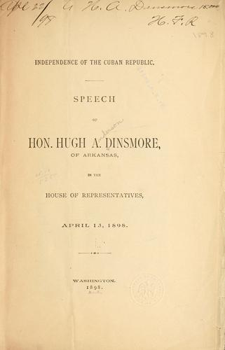 Independence of the Cuban Republic by H. A. Dinsmore