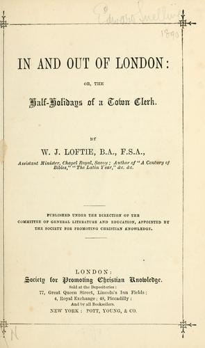 In and out of London by W. J. Loftie