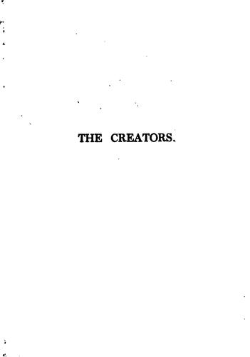 The Creators: A Comedy by May Sinclair