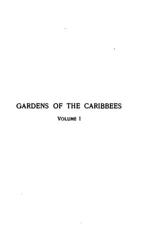 Gardens of the Caribbees: Sketches of a Cruise to the West Indies and the Spanish Main by Ida May Hill Starr