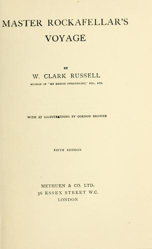 Master Rockafellar's voyage by William Clark Russell