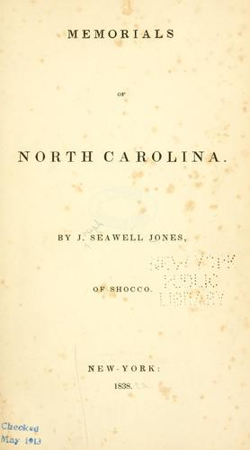 Memorials of North Carolina by Jones, Jo. Seawell
