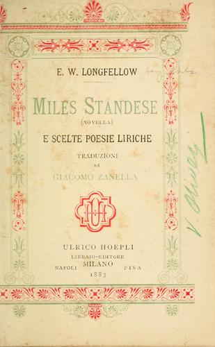 Miles Standese (novella) e scelte poesie liriche by Henry Wadsworth Longfellow