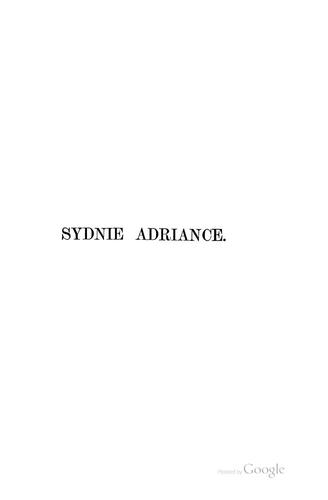 Sydnie Adriance: Or, Trying the World by Amanda Minnie Douglas