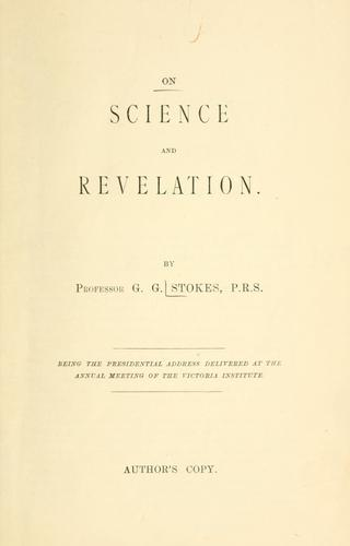 On science and revelation by Stokes, George Gabriel Sir