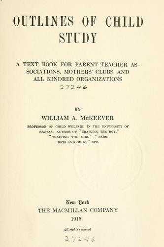 Outlines of child study by McKeever, William A.