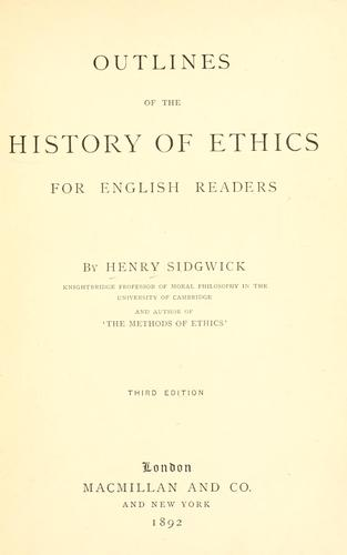 Outlines of the history of ethics for English readers by Henry Sidgwick