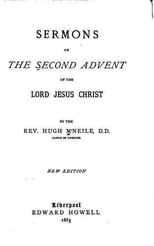 Sermons on the Second Advent of the Lord Jesus Christ by Hugh McNeile