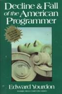 Decline and Fall of the American Programmer by Edward Yourdon