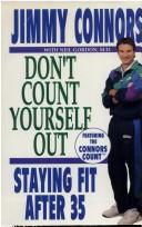 Don't count yourself out! by Jimmy Connors