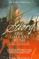 One Gallant Rush: Robert Gould Shaw and His Brave Black Regiment/Movie Tie in to