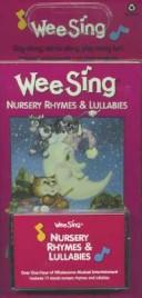 Wee Sing Nursery Rhymes & Lullabies by Susan Hagen Nipp