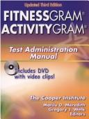 Fitnessgram/Activitygram Test Administration Manual by N. Y.) Cooper Institute (New York