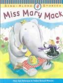 Miss Mary Mack (Sing-Along Stories) by Mary Ann Hoberman
