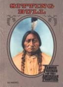 Sitting Bull (Famous Figures of the American Frontier)