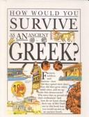 How Would You Survive As an Ancient Greek? by Fiona MacDonald