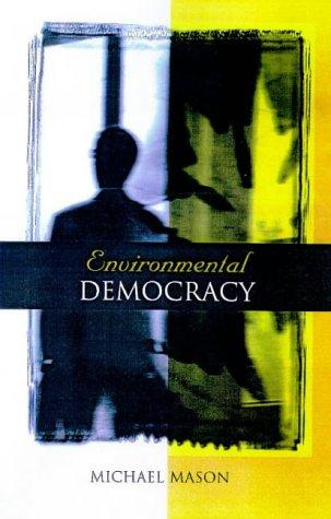 Environmental Democracy by Michael Mason
