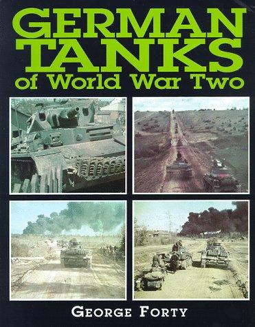 German tanks of World War Two by George Forty