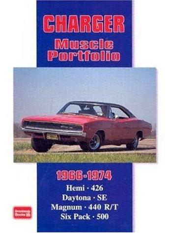 Charger Muscle Portfolio, 1966-1974 by R. M. Clarke