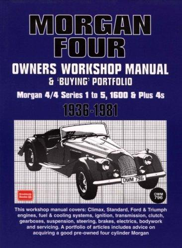 Morgan Four Owners Manual And Buying Guide 1936-1981 (Owners Workshop Manual) by R. M. Clarke