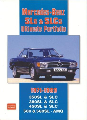 Mercedes-Benz SLs & SLCs 1971-1989 Ultimate Portfolio by R. M. Clarke