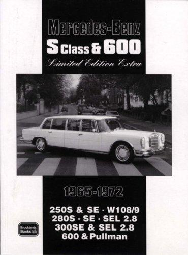 Mercedes-Benz S Class & 600 Limited Edition 1965-1972 by R. M. Clarke