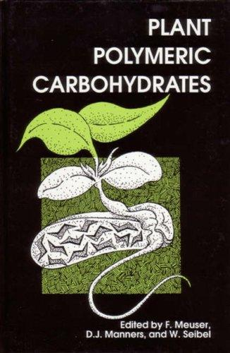 Plant polymeric carbohydrates by