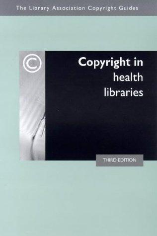 Copyright in health libraries by Sandy Norman