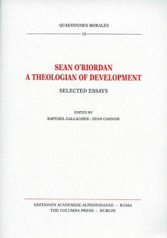 Sean O'Riordan, a theologian of development by O'Riordan, Sean