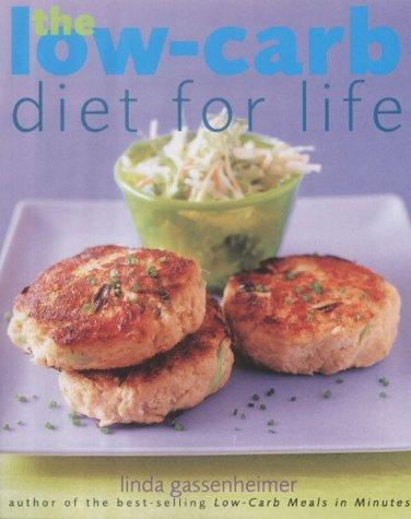 The Low-carb Diet for Life by Linda Gassenheimer