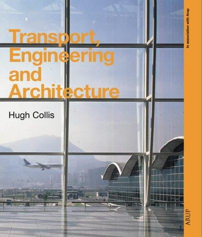 Transport, engineering, and architecture by Hugh Collis
