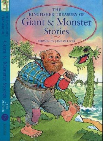 A Treasury of giant and monster stories by chosen by Jane Olliver ; illustrated by Annabel Spenceley.
