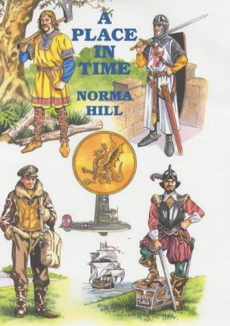A Place in Time by Norma Hill