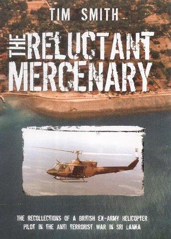 The reluctant mercenary by Smith, Tim