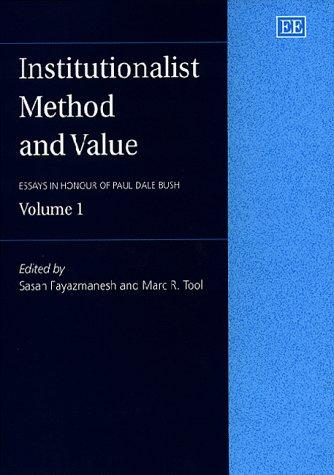 Institutionalist Method and Value by Paul Dale Bush