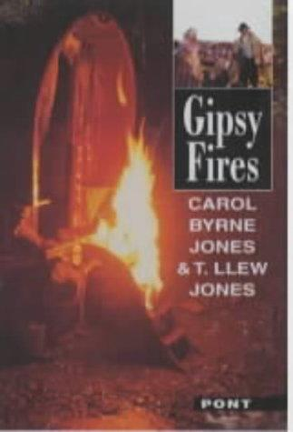 Gipsy Fires by T.Llew Jones