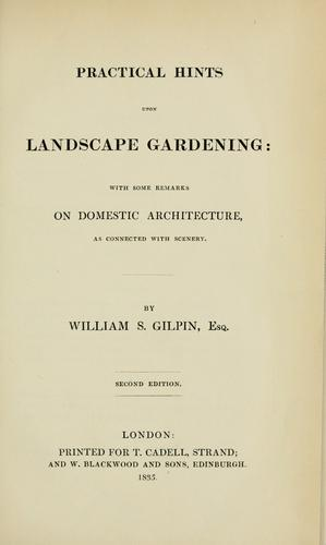 Practical hints upon landscape gardening by William Sawrey Gilpin