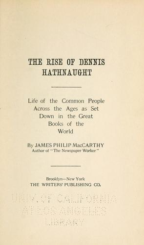 The rise of Dennis Hathnaught