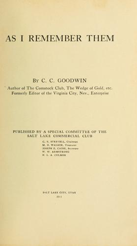 As I remember them by C. C. Goodwin