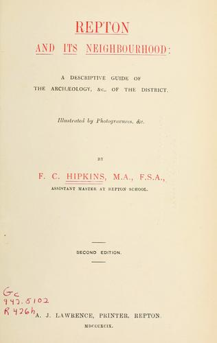 Repton and its neighbourhood by F. C. Hipkins