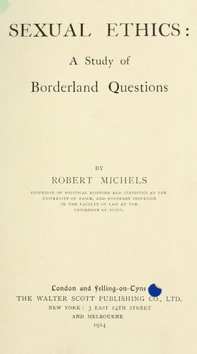 Sexual ethics by Michels, Robert