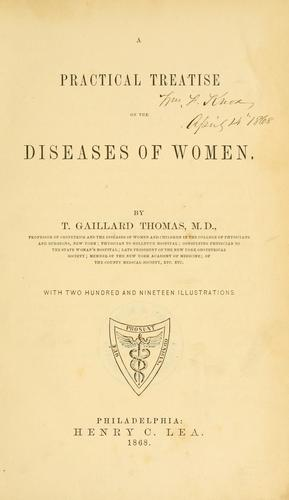 A practical treatise on the diseases of women.