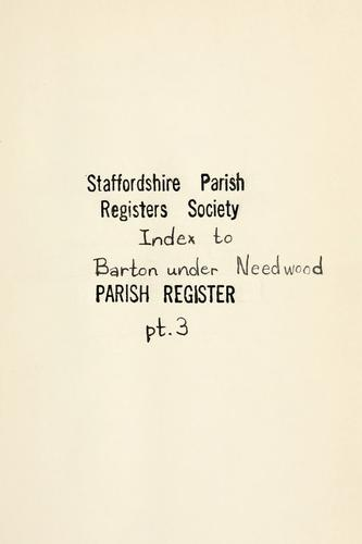 Barton under Needwood Parish register by Barton under Needwood, Eng. (Parish)