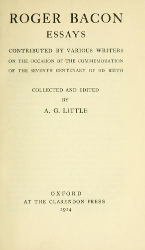 Roger Bacon essays by Little, A. G.