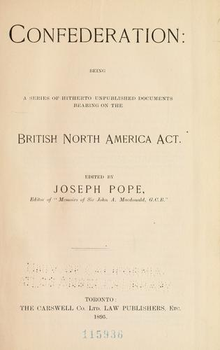 Confederation by Pope, Joseph Sir