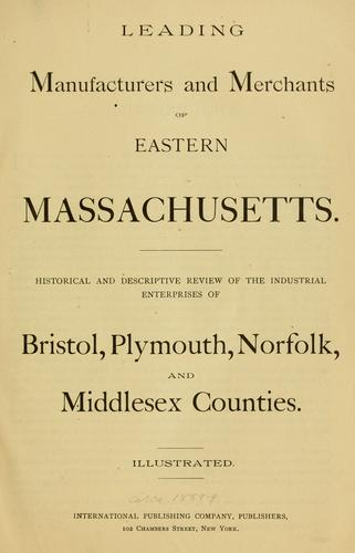Leading manufacturers and merchants of eastern Massachusetts by