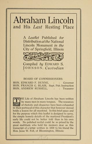 Abraham Lincoln and his last resting place by Johnson, Edward S.