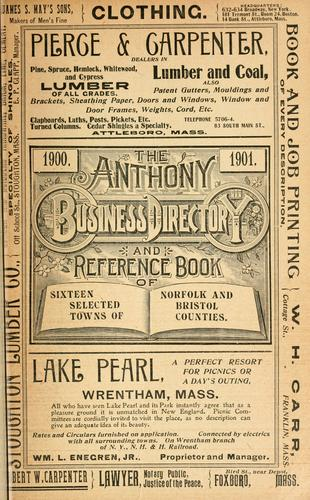 Anthony's standard business directory and reference book of Attleboro, No. Attleboro, Wrentham, Franklin, Medway, Millis, Dedham, Medfield, Foxboro, Sharon, Canton, Stoughton, Easton, Avon, Holbrook, Randolph, Massachusetts...[1900-01] by